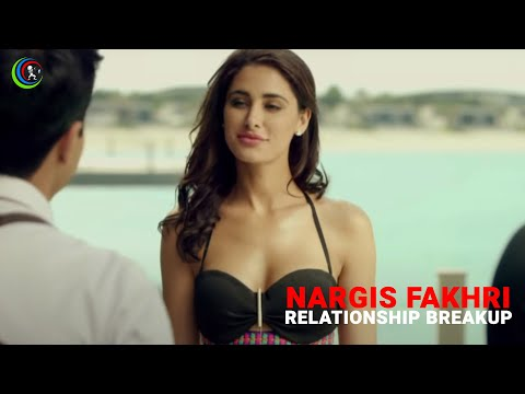 Nargis Fakhri Comments on her Relationship Breakup