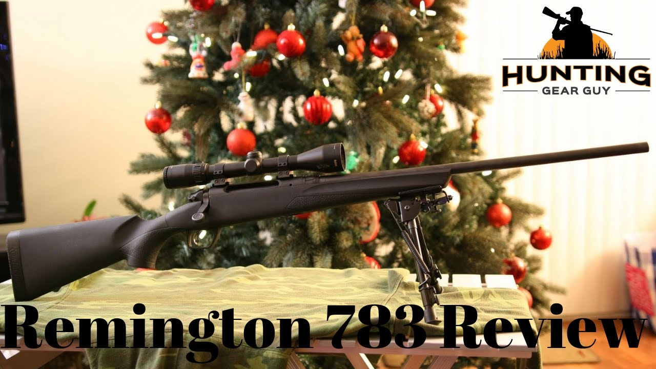 Remington 783 Review | The Hunting Gear Guy
