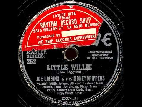 Little Willie - Joe Liggins & His Honeydrippers