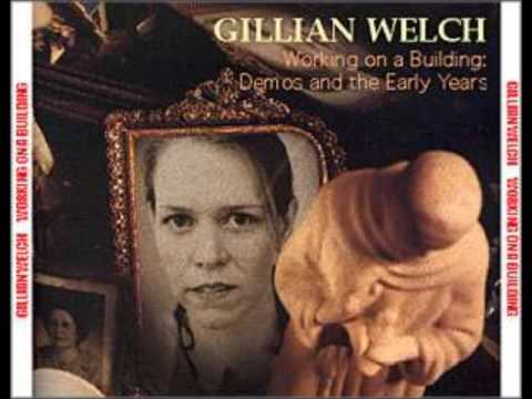 Gillian Welch & David Rawlings Working On A Building Disc 1