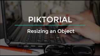 Piktorial: How to resize an object