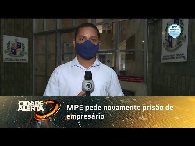 MPE pede novamente prisão de empresário suspeito de estuprar enteadas