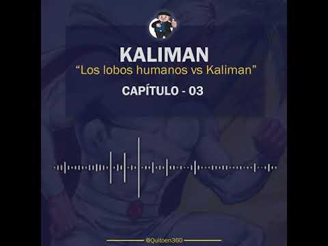 Kaliman vs Los Lobos Humanos - Capítulo 3