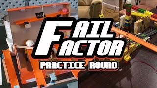 Fail Factor: Announcement and Practice Round