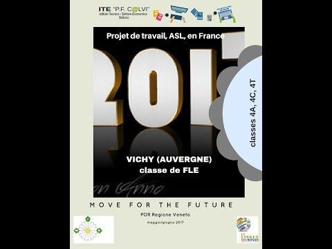 Projet Move for the Future ASL à Vichy (Auvergne) mai/juin 2017 ITE Calvi Belluno