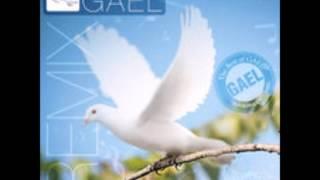 Les Remix De Gael Vol. 1 - Adorons l'éternel