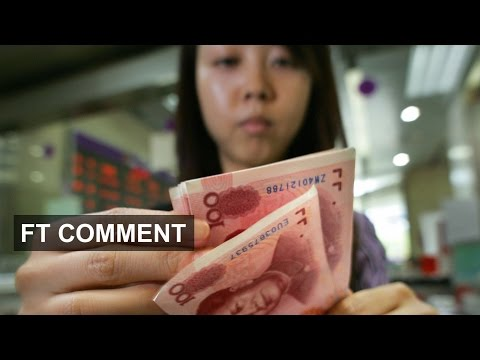 Why make the renminbi fall? | FT Comment