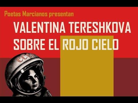 """Valentina Tereshkova sobre el rojo cielo"""