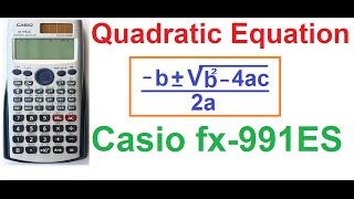How to Solve Quadratic Equations on Casio fx-991ES Scientific Calculator (4 Tricks!)(Watch my other calculator tutorials here- http://goo.gl/uiTDQS I'm Sujoy from India. Today I'll tell you how to solve quadratic equations on Casio fx-991ES ..., 2014-12-23T12:34:20.000Z)