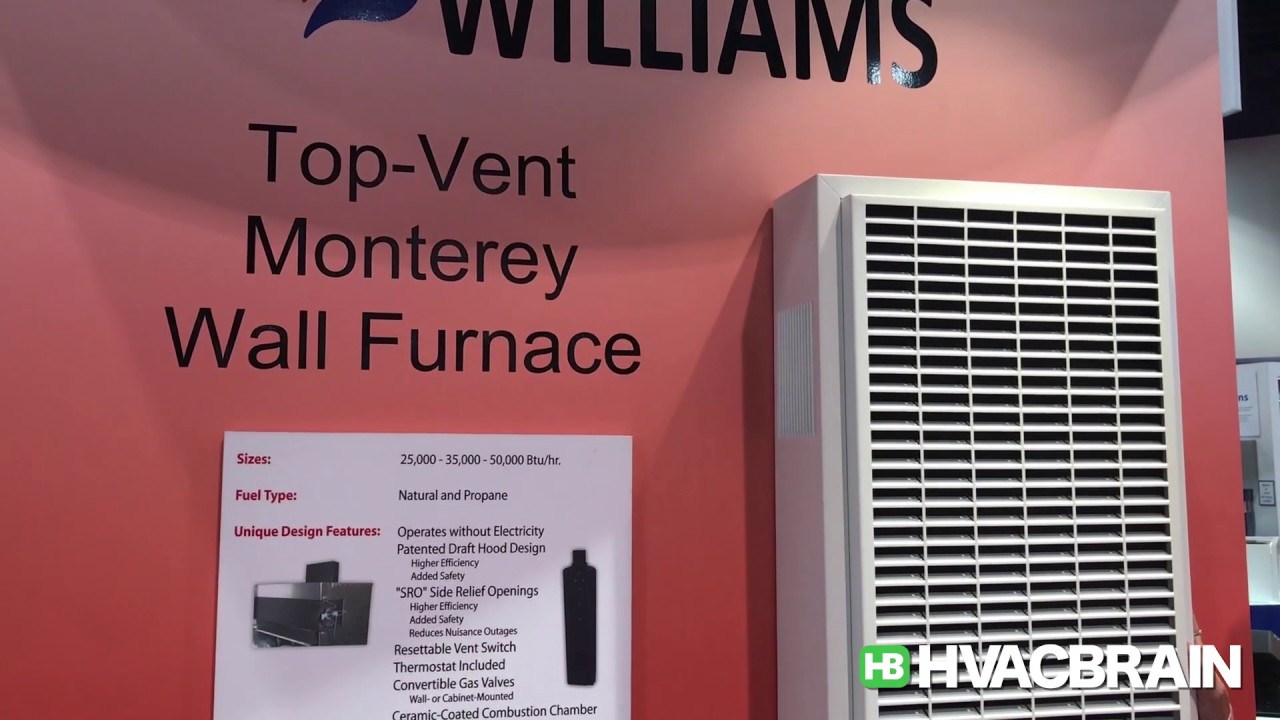 Williams Top-Vent Monterey Wall Furnace - AHR Expo 2017 ...