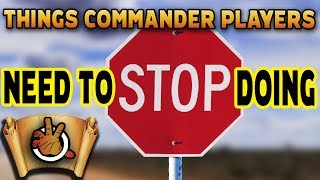 Things Commander Players Need To STOP Doing l The Command Zone #242 l Magic: the Gathering EDH