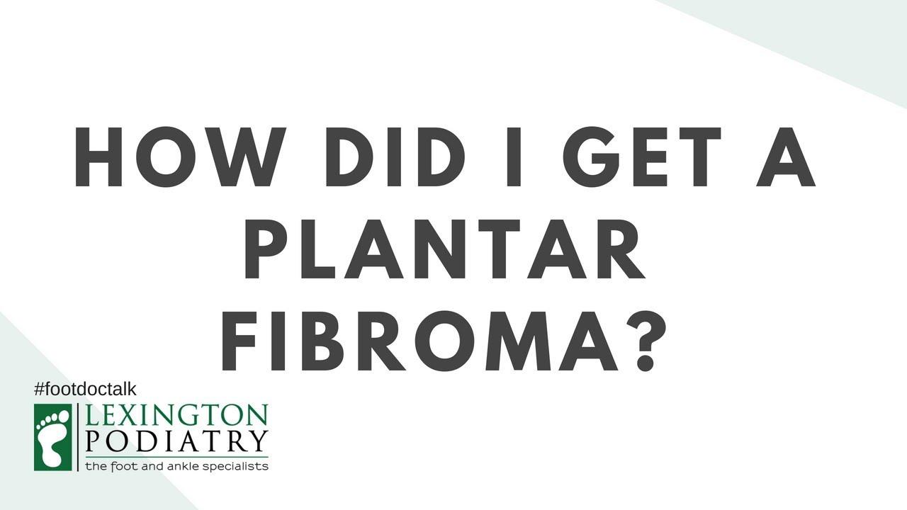 Plantar Fibroma Youtube