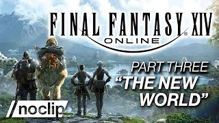 FINAL FANTASY XIV Documentary Part #3 -