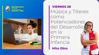 Música y Títeres como Potenciadores del Desarrollo en la Primera Infancia