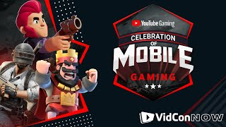 YouTube Gaming Presents: Celebration of Mobile Gaming