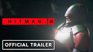 Hitman 3 - The Icon Official Trailer