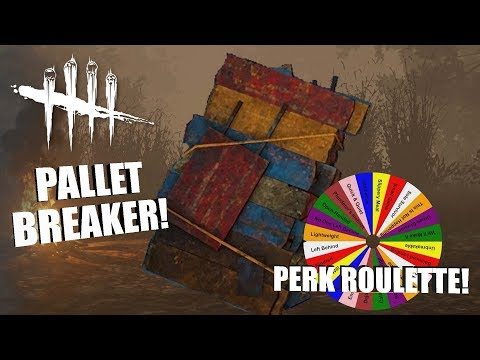 A BUNCH OF PALLETS!   Dead By Daylight   PERK ROULETTE PT. 76