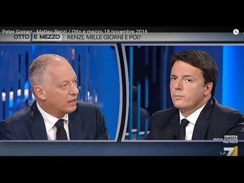 Peter Gomez - Matteo Renzi / Otto e mezzo 18 novembre 2016