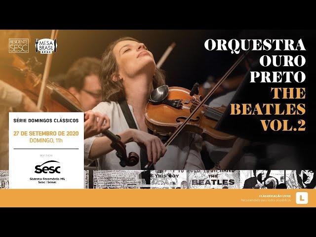 Live Orquestra Ouro Preto - The Beatles Vol.2