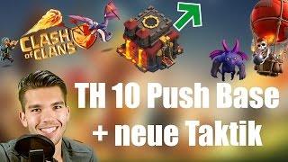 CLASH OF CLANS Deutsch: TH 10 Push Base + neue Taktik!✭ Let's Play Clash of Clans