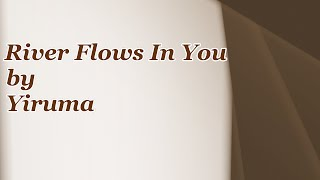 Yiruma - River Flows In You | 28 Minuten Version | Song4Fun