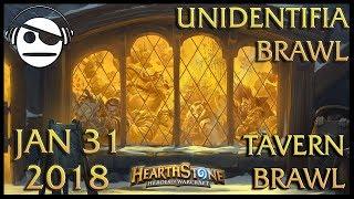 Hearthstone | Tavern Brawl 108 | UnidentifiaBrawl | 31 JAN 2018