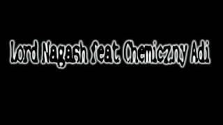Lord Nagash feat. Chemiczny Adi - Skrzyżowane ścieżki