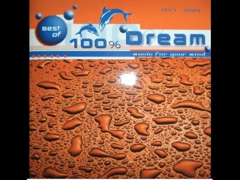 Best Of 100% Dream - Music For Your Mind (2004) CD1 By Enter Records