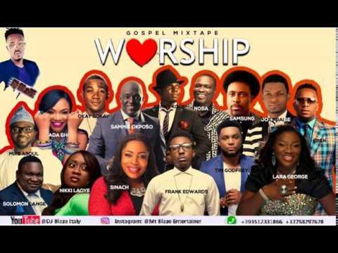 AFRICA MEGA WORSHIP PRAISE  MIX VOLUME:5 2018 BY (DJ BLAZE) mp3