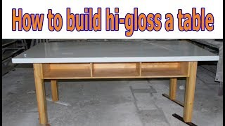 How to build a Hi-gloss table EP.2