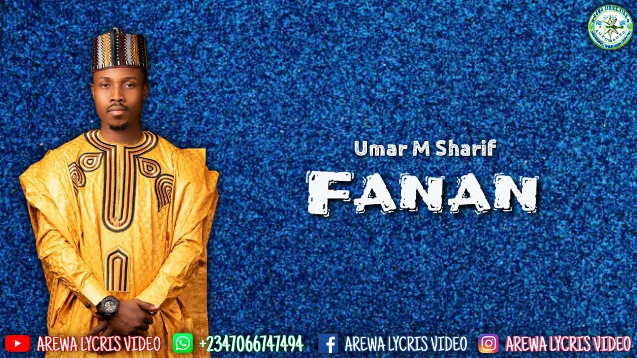Download Umar M Sharif FANAN (Lyrics)