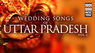Wedding songs of Uttar Pradesh | Vol 1 | Audio Jukebox | Vocal | Folk | Shubha Mudgal