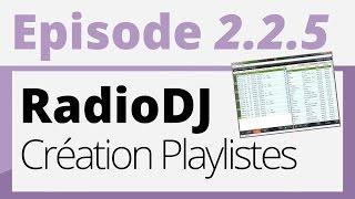 Créer sa radio - Tutoriel - Radio DJ : Création de playlistes
