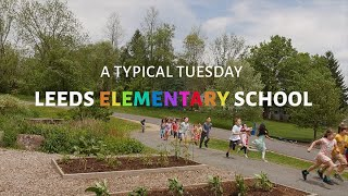 A Typical Tuesday at Leeds Elementary School