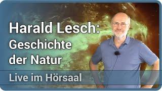 Harald Lesch: Geschichte der Natur • Live im Hörsaal