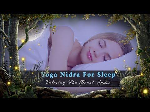 Yoga Nidra For Sleep: Entering The Heart Space (Guided Sleep Meditation)