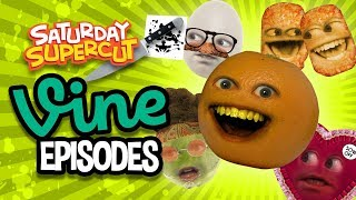 Annoying Orange - VINE Compilation! (Saturday Supercut)