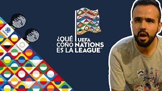 ¿Qué es la UEFA Nations League?