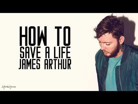 James Arthur - How To Save A Life (Lyrics)
