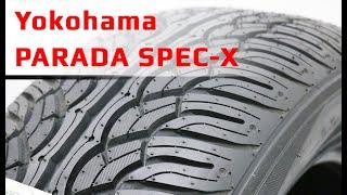 Yokohama PARADA SPEC-X /// обзор