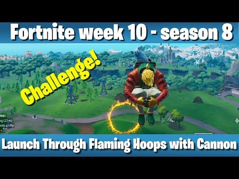 launch-through-flaming-hoops-with-cannon---fortnite-week-10,-season-8