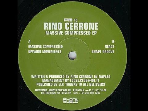 Rino Cerrone - Massive Compressed