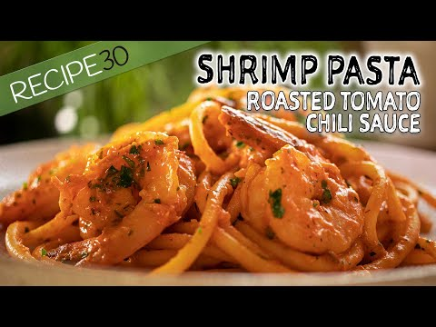 Shrimp Pasta with Roasted Tomato and Chili sauce