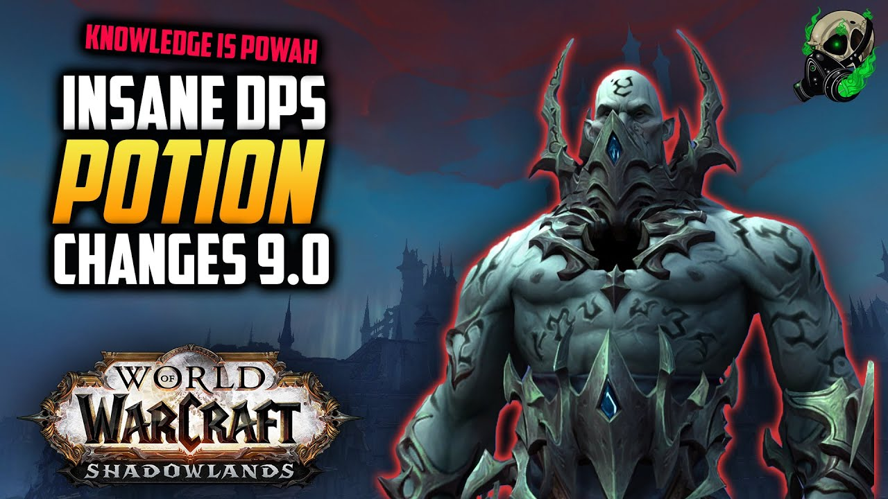 Insane DPS Potion Changes in 9.0 - Shadowlands Alpha Guides - World of Warcraft