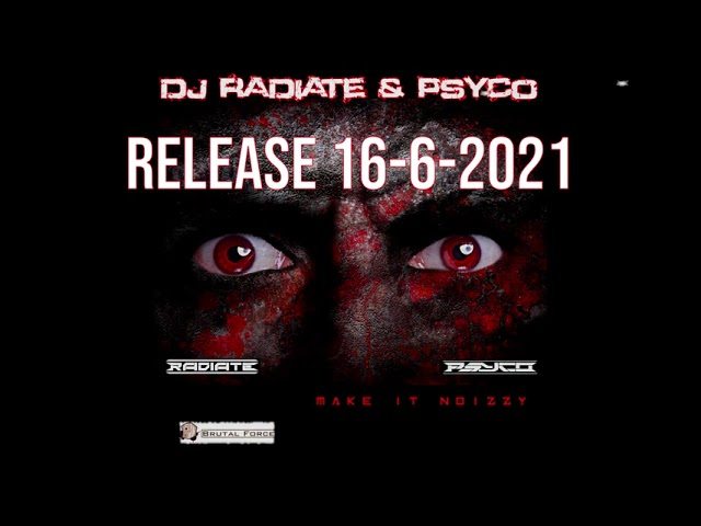 New release DJ Radiate & Psyco