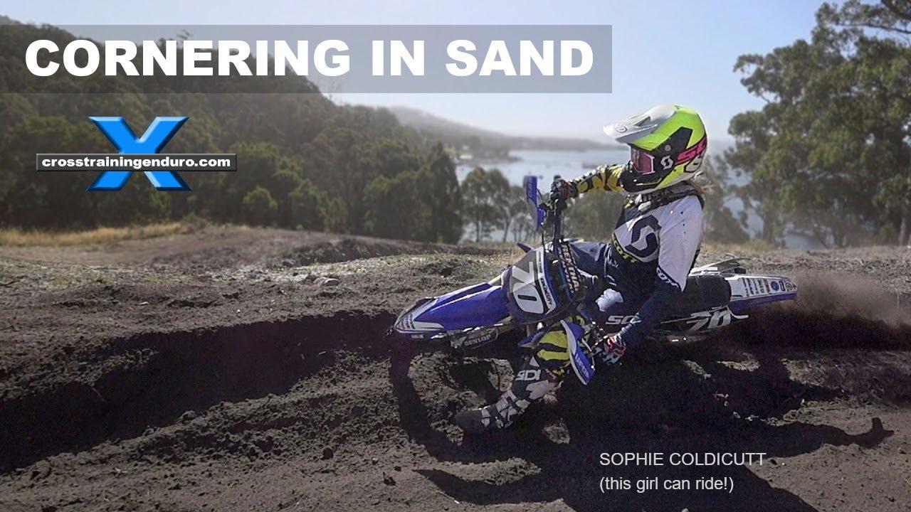 How To Corner In Soft Sand On Dirt Bikes Cross Training Enduro