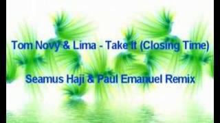 Tom Novy & Lima - Take It (Haji & Emanuel Remix)
