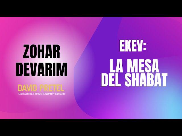 Ekev: La Mesa de Shabat.