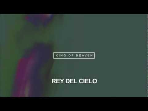 Hillsong UNITED - Rey Del Cielo (King Of Heaven)
