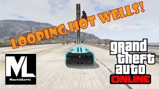 Looping Hot Wells - Carreras - GTA ONLINE PS3 - Mauricio Lewis